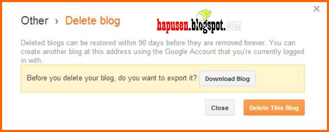 Cara mudah menghapus Blog