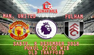 Prediksi Manchester United vs Fulham 8 Desember 2018