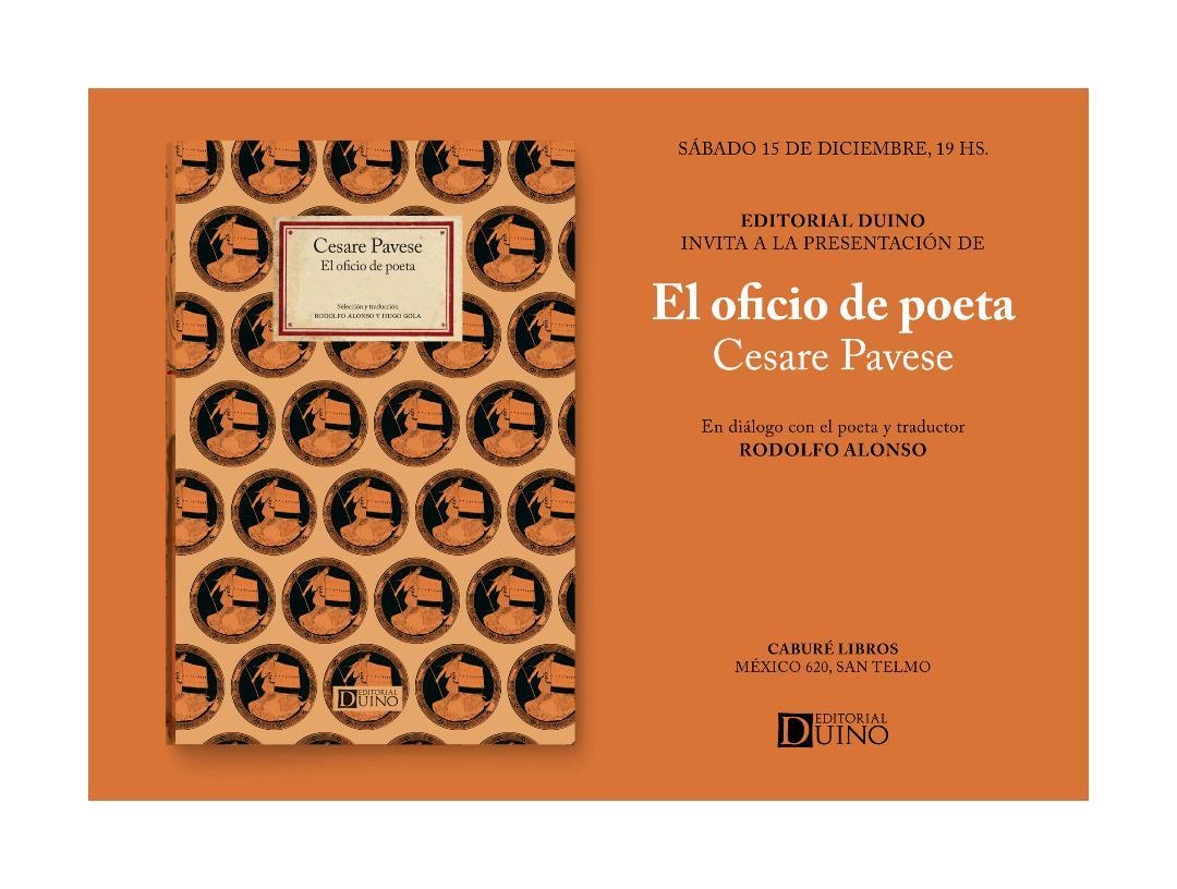 Resultado de imagen para PAVESE, Cesare. El oficio de poeta, selección y traducción: Rodolfo Alonso y Hugo Gola, Buenos Aires, Duino, 2018. (Poesía Italiana)