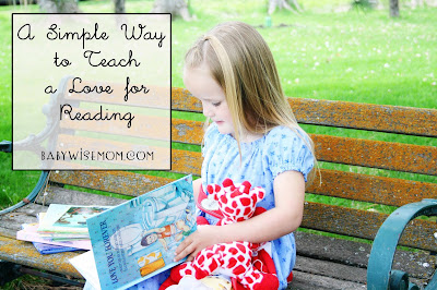 A Simple Way to Teach a Love for Reading
