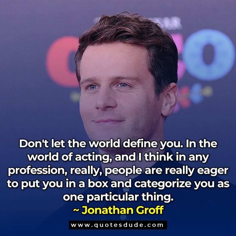 Jonathan Groff Quotes & Sayings
