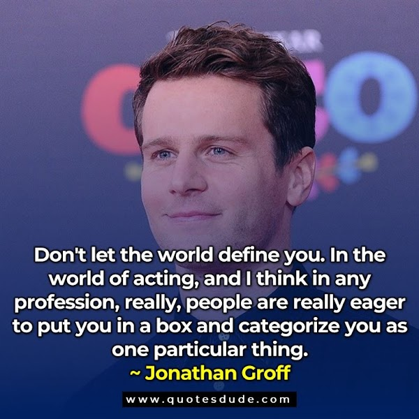 Jonathan Groff Quotes & Sayings With Images