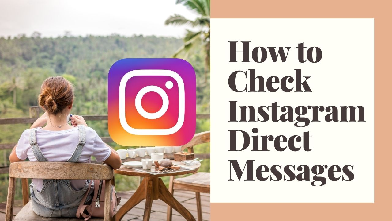 How to Check Instagram Direct Messages