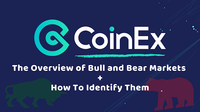 The Overview of Bull Market & Bear Market