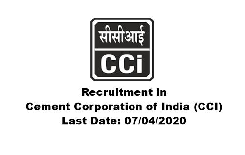Recruitment in Cement Corporation of India (CCI). Last Date: 07/04/2020