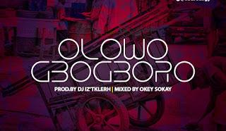 [Music] Oba Reengy – Olowogbogboro