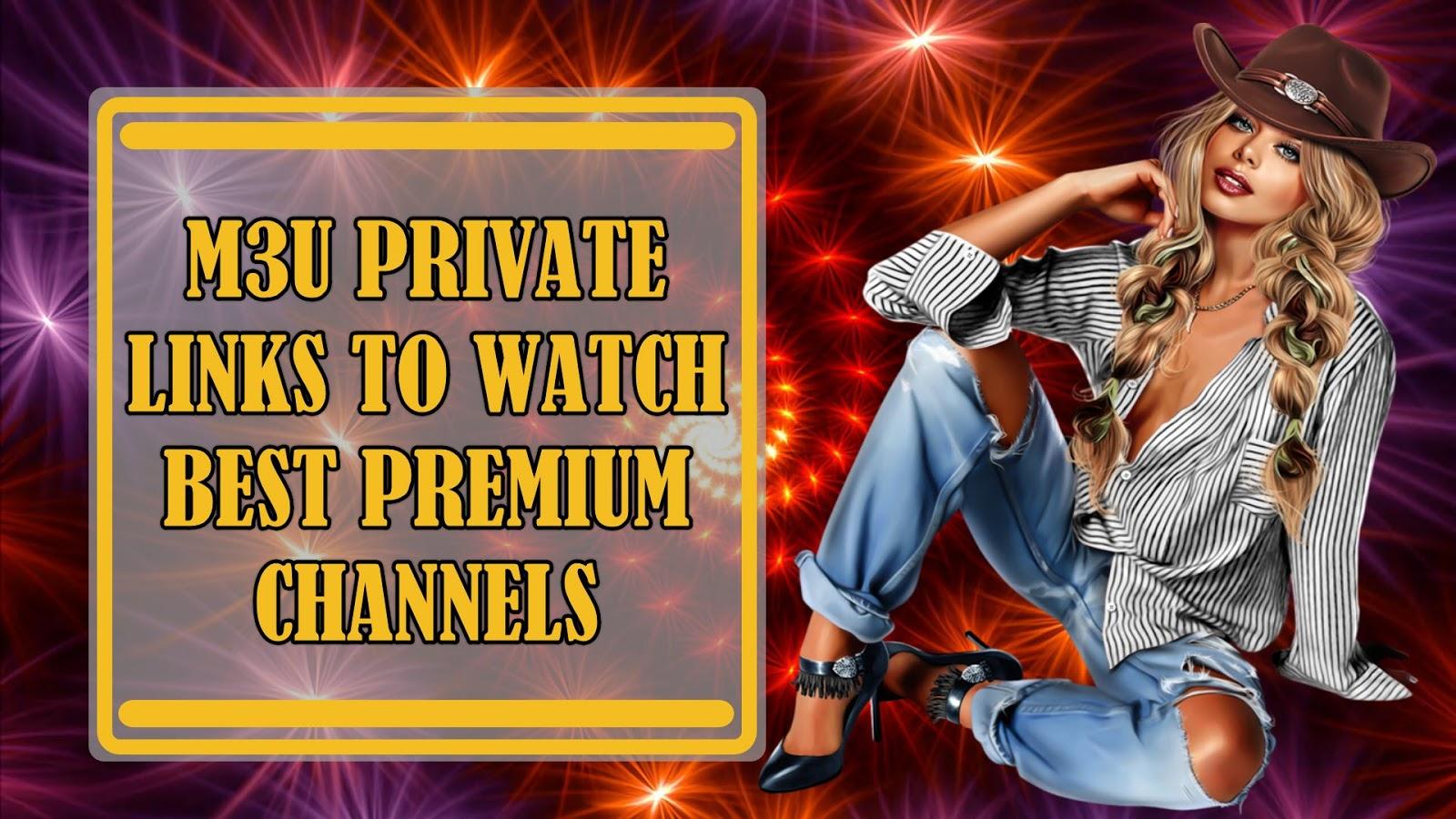 PRIVATE M3U LINKS - IPTV DROID