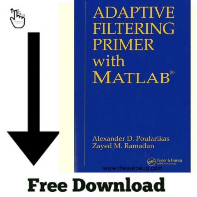 Adaptive Filtering Primer With MATLAB, Free Download