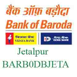 New IFSC Code Dena Bank of Baroda Jetalpur