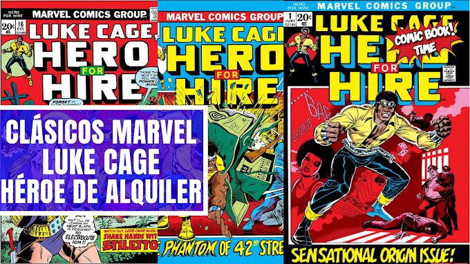 Clásicos Marvel: Luke Cage, Héroe de Alquiler