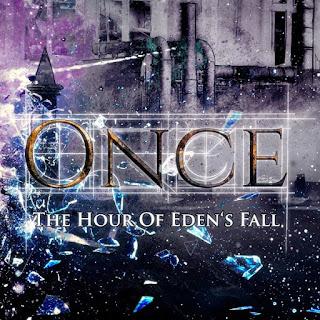 """Το single των Once """"The Hour of Eden's Fall"""""""