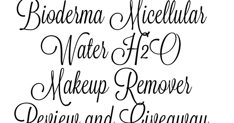 Bioderma Micellular Water H2O Makeup Remover Review and