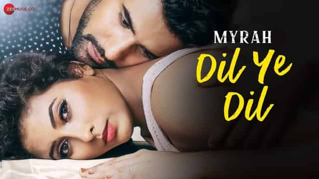 DIL YE DIL LYRICS - Myrah | Shruti Jain | Meera Joshi