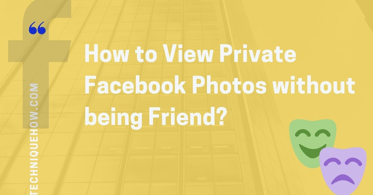 facebook private how view no to pictures