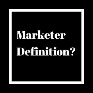 Marketer Definition