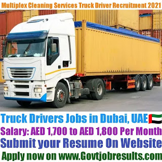 Multiplex Cleaning Services Truck Driver Recruitment 2021-22