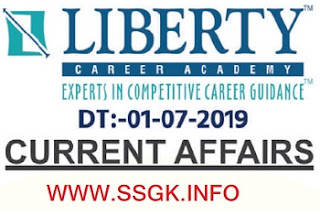 JULY 19 CURRENT AFFAIRS BY LIBERTY CAREER ACADEMY