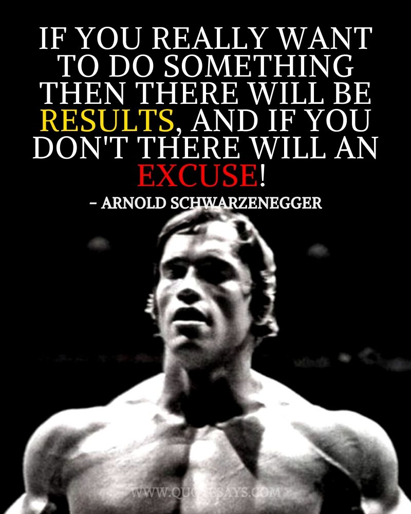 Quotes to be strong by famous People, Arnold Schwarzenegger Quotes