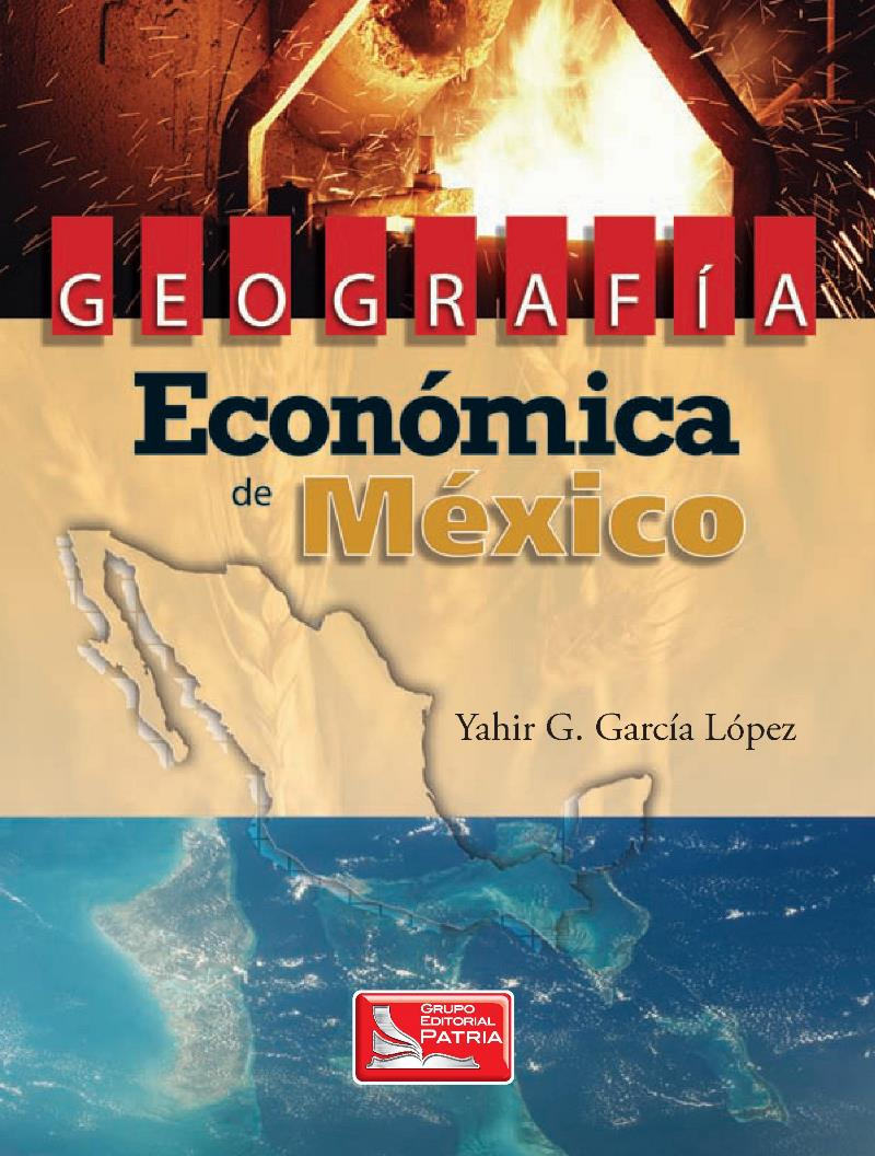 Geografía económica de México – Yahir G. García López