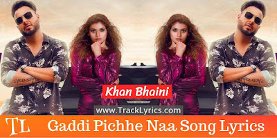 gaddi-pichhe-naa-lyrics-shipra-goyal