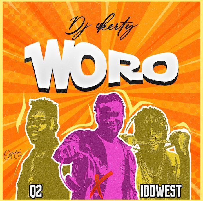 DJ 4Kerty Woro Ft Q2 x Idowest mp3 download