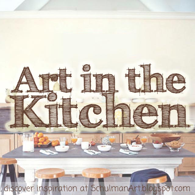art for the kitchen http://schulmanart.blogspot.com/2015/09/your-dream-kitchen-for-less.html