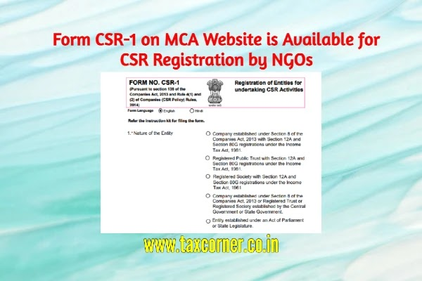 Form CSR-1 on MCA Website is Available for CSR Registration by NGOs