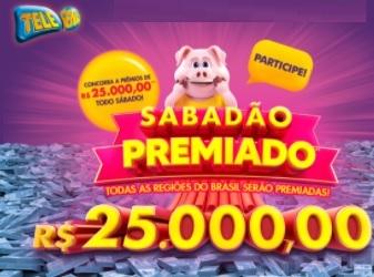 Cadastrar Promoção Sabadão Premiado Tele Sena 2021 Prêmios 25 Mil Reais Todo Sábado