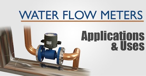 What Are The Applications and Uses For Water Flow Meters?