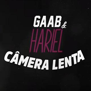 Baixar Câmera Lenta Gaab e MC Hariel Mp3 Gratis