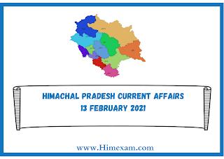 Himachal Pradesh Current Affairs 13 february 2021