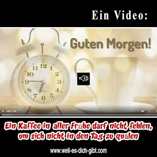 Videogruß: Einen wunderschönen guten Morgen wünsche ich dir!