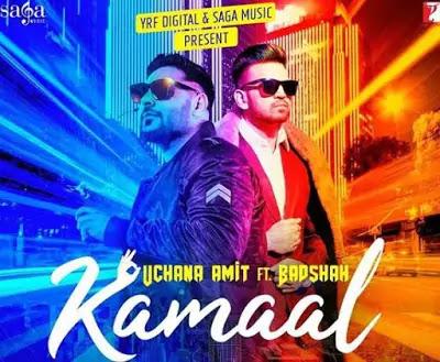 Kamaal Song lyrics | Uchana Amit | ft. | Badshah