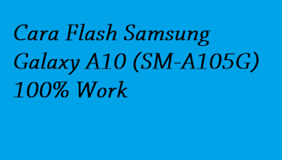 Cara Flash Samsung Galaxy A10 (SM-A105G) 100% Work
