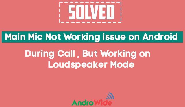 mic not working during call only