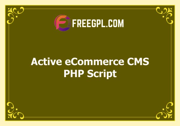 Active eCommerce CMS Nulled Download Free