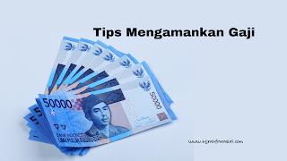tips-gaji-aman-akhir-bulan