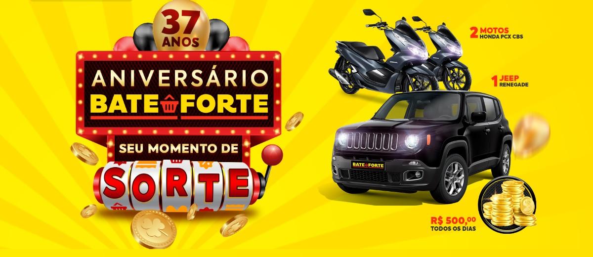 Promoção Aniversário 2021 Bate Forte Prêmios