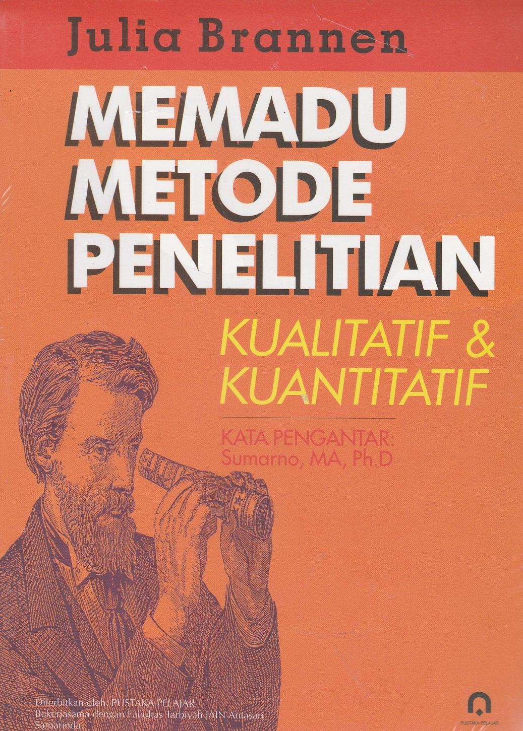 MEMADU METODE PENELITIAN KUALITATIF & KUANTITATIF - Jual