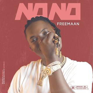 Freemaan - No No