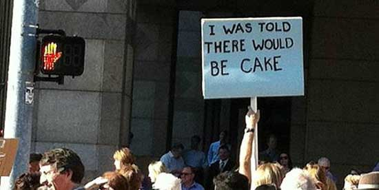 Funny I was told there would be cake sign image