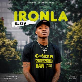 DOWNLOAD MP3 : ELIZY -- IRONLA