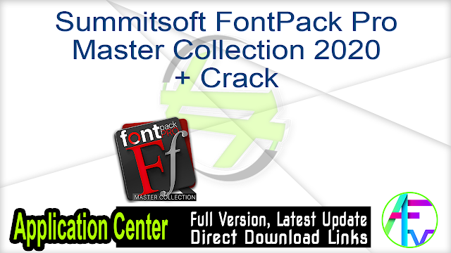Summitsoft FontPack Pro Master Collection 2020 + Crack