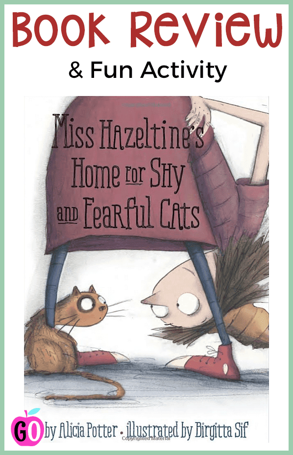 Book review of Miss Hazeltine's Home for Shy and Fearful Cats. This book is perfect for beginning Grade 1 students. Ideas for extending the book are included. #cats #bookaboutcats #booksforkids #gradeonederful