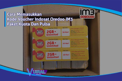 Cara Memasukkan Kode Voucher Indosat IM3 Kuota Dan Pulsa