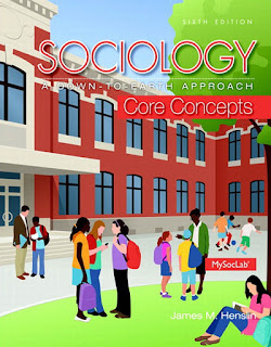 Sociology: A Down-to-Earth Approach, Core Concepts 6th Edition