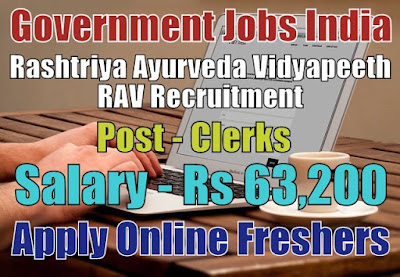 Rashtriya Ayurveda Vidyapeeth RAV Recruitment 2018
