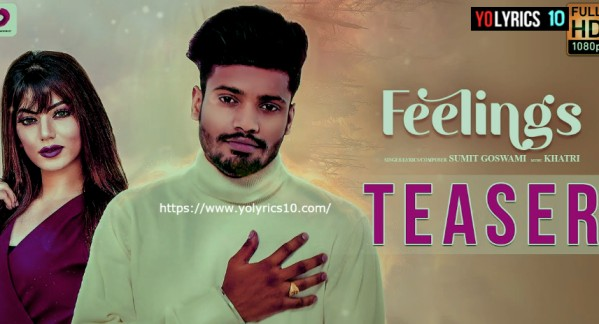 Feelings Lyrics - Sumit Goswami
