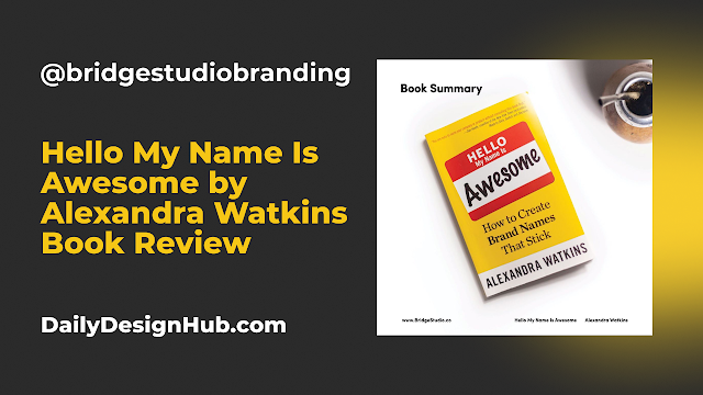 Hello My Name Is Awesome Book Review by @bridgestudiobranding