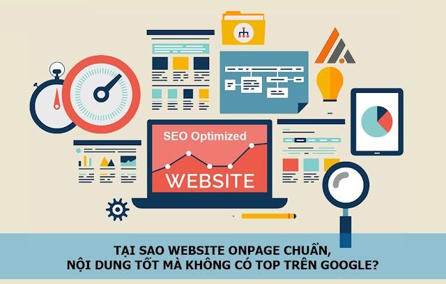 Tại sao Website Onpage chuẩn, nội dung tốt mà không có Top Google